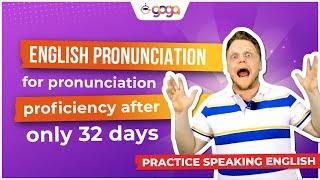 Phát âm tiếng Anh: Lộ trình chuẩn để thành thạo phát âm chỉ sau 32 ngày