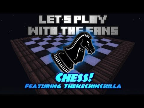 Let's Play w/ the Fans - Ep1 - Chess