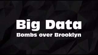Big Data Bombs Over Brooklyn Karaoke