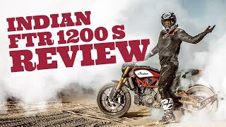 Indian FTR 1200 S Motorcycle Review