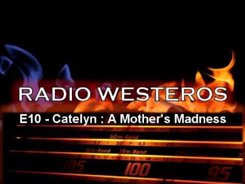 Radio Westeros E10 - Catelyn / Red Wedding / Lady Stoneheart