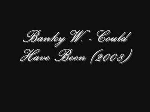 Banky W. - Could Have Been 2008.flv video