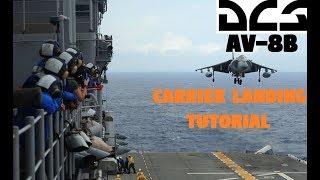 DCS AV-8B | Landing the Harrier on the Carrier [Tutorial]