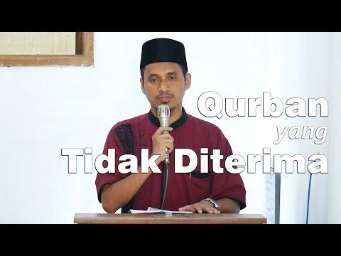Khutbah Jum'at : Qurban Yang Tidak Diterima