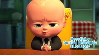 Boss Baby - Nhóc Trùm - Trailer lồng tiếng - Dự kiến 31.03.2017