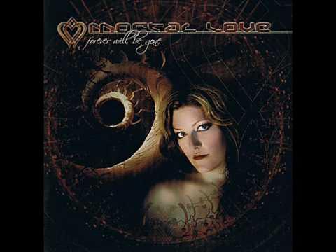 Mortal Love - I Make The Mistake