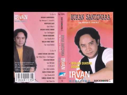 Bukan Sandiwara / Irvan Mansyur.S (original Full)