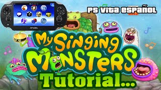 Tutorial My Singing Monster Ps Vita | Ps Vita ESPAÑOL
