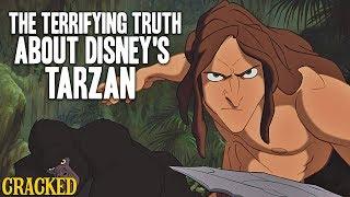 The Terrifying Truth About Disney's Tarzan