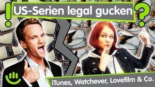 US-Serien legal gucken? Watchever, iTunes, Lovefilm & Co.