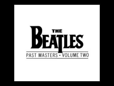 The Beatles - Past Masters (Volume Two) (Full Album) -