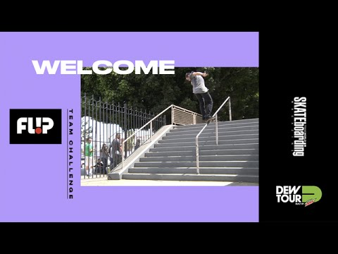 Dew Tour Long Beach 2017 Team Challenge Welcome Flip Skateboards