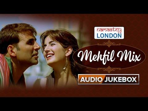 Namastey London | Mehfil Mix | Audio Jukebox