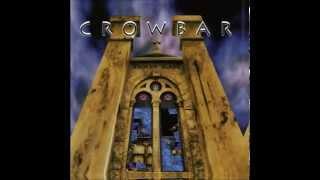 Crowbar Like Broken Glass Lyrics