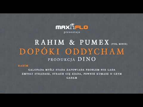 Rahim & Pumex (Puq, Minix) - Dopki oddycham (official audio) prod. DiNO
