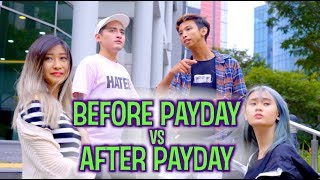 BEFORE PAYDAY VS AFTER PAYDAY