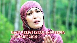 Download Lagu LAGU RELIGI ISLAM INDONESIA TERBARU 2016 Gratis STAFABAND