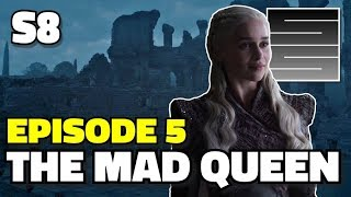 Game Of Thrones Season 8 Episode 5 Preview - The Mad Queen!