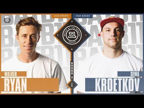 BATB 11 | Sewa Kroetkov vs. Walker Ryan - Round 2