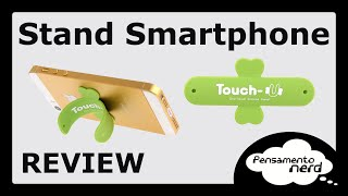 Touch-U Stand para Smartphone [REVIEW]