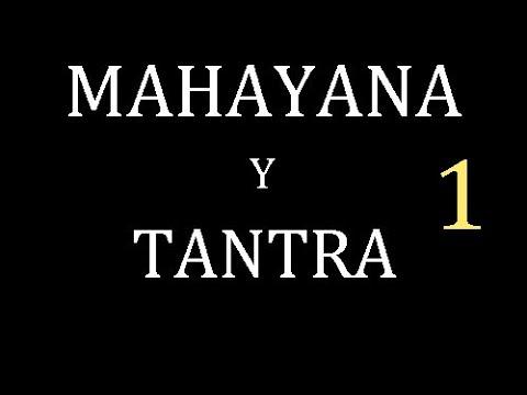Dalai Lama.1-2.Mahayana y Tantrayana Verdaderas Enseñanzas del Buda.SubEsp