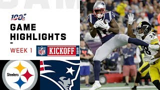 Steelers vs. Patriots Week 1 Highlights  NFL 2019