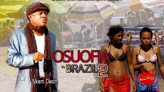 The Mechanic - Osuofia In Brazil 2 - Nigeria Nollywood Movie