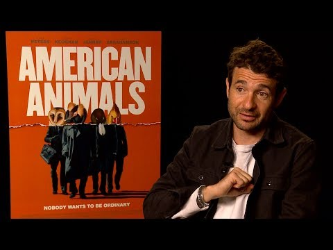 'American Animals' Director Bart Layton Discusses The Film's Unique Cinematic Style