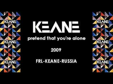 Keane - Pretend That You