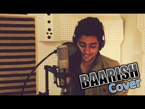 Baarish - Yaariyan | Cover by Siddharth Slathia | Iss Dard E...
