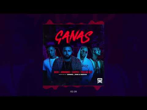 Oken, Casper Magico, Paulino Rey & Anonimus - Ganas (Audio)