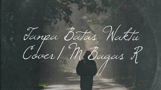 Tanpa Batas Waktu - Ade Govinda Feat. Fadly    Sahabat  Live Cover