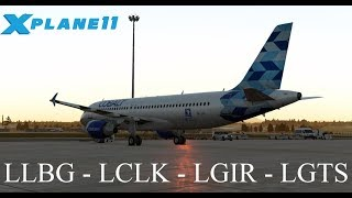 X-Plane 11 | B738 A320 | LLBG✈LCLK✈LGIR✈LGTS | IVAO  | With El Al /Cobalt Air /Olympic Air Flight!!