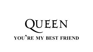 Queen You 39 Re My Best Friend Remastered Hd