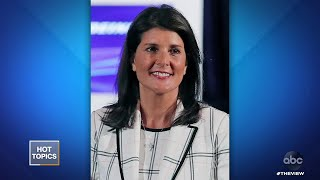 Nikki Haley Claims She Refused to Undermine Trump, Part 1 | The View