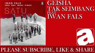 download lagu Geisha - Tak Seimbang Feat. Iwan Fals gratis
