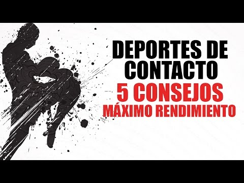 ENTRENAMIENTO DEPORTES DE CONTACTO: 5 CONSEJOS PARA MÁXIMO RENDIMIENTO