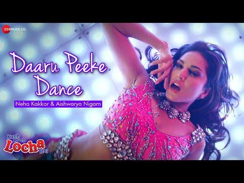 Daaru Peeke Dance - Neha Kakkar | Kuch Kuch Locha Hai | Sunny Leone | Amjad Nadeem
