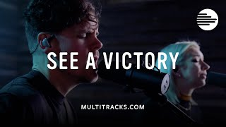 See A Victory - Elevation Worship (MultiTracks.com Session)