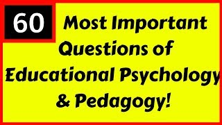 60 Important Questions of Psychology and Pedagogy for DSSSB/CTET/TETs