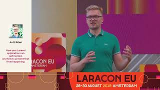 How your Laravel application can get hacked, and how to prevent that from happening by Antti Rössi