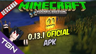 Minecraft Pocket Edition 0.13.1 DESCARGA OFICIAL  APK
