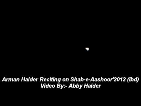 Arman Haider Reciting ghabraye Gi Zainab (s.a) On Shab-e-aashoor'2012.avi video