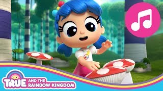 Songs Compilation | True and the Rainbow Kingdom