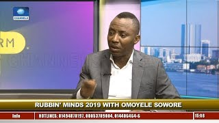 You Actually Don't Need Money To Win Election In Nigeria - Sowore Pt.2  Rubbin Minds 