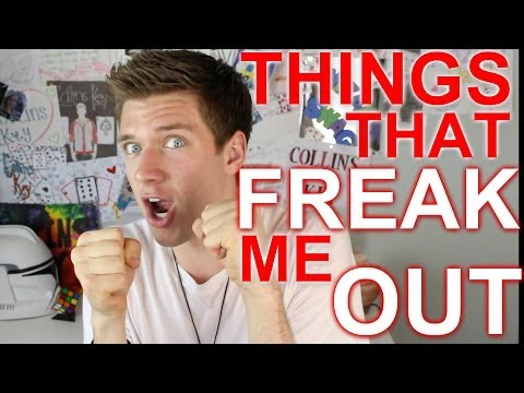 THINGS THAT FREAK ME OUT | Collins Key