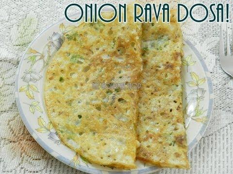 Onion Rava Dosa Recipe | Quick & Easy Semolina Pancake Recipe