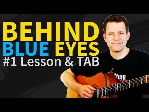 Guitar Lesson & Tab: How To Play Behind Blue Eyes By Limp Bizkit - (original By The Who) video