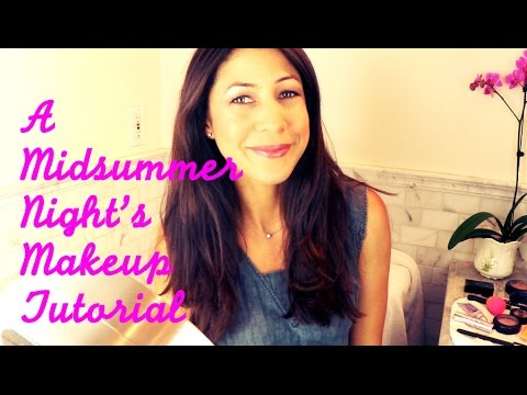 A Midsummer Night's Makeup Tutorial