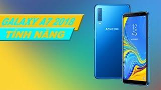 5 tính năng hay trên  Galaxy A7 2018 của Samsung